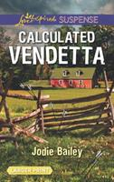 Calculated Vendetta 0373678231 Book Cover