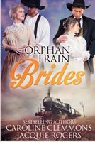 Orphan Train Brides 1081846933 Book Cover