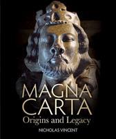 Magna Carta: Origins and Legacy 1851243631 Book Cover