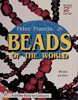 Beads of the World: A Collector's Guide With Price Reference 0887405592 Book Cover