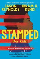 Stamped (For Kids): Racism, Antiracism, and You 0316167584 Book Cover