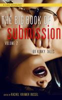 The Big Book of Submission Volume 2: 69 Kinky Tales 1627782222 Book Cover
