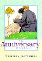 An Anniversary Blessing 1883211182 Book Cover