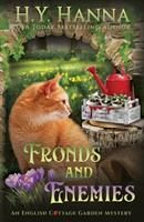 Fronds and Enemies: The English Cottage Garden Mysteries - Book 5 null Book Cover