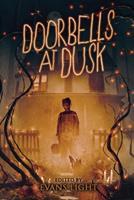 Doorbells at Dusk 172062500X Book Cover