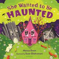 She Wanted to Be Haunted