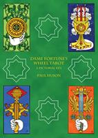 Dame Fortune's Wheel Tarot: A Pictorial Key 1881098427 Book Cover