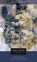 Half Wild: Poems (Walt Whitman Award) 0807131628 Book Cover