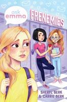 Frenemies (Ask Emma Book 2) 1499806485 Book Cover