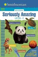 Seriously Amazing: Level 2 (Smithsonian Readers) 1626864527 Book Cover