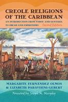 Creole Religions of the Caribbean: An Introduction from Vodou and Santera to Obeah and Espiritismo (Religion, Race, and Ethnicity) 081476228X Book Cover