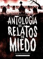 Antología de relatos de miedo 8418008989 Book Cover