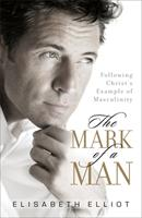 The Mark of a Man 0800751213 Book Cover