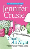 Charlie All Night 0373775466 Book Cover