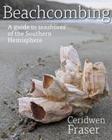 Beachcombing: A guide to seashores of the Southern Hemisphere 1990048005 Book Cover