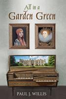 All in a Garden Green 1725254964 Book Cover