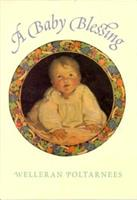 A Baby Blessing 1883211069 Book Cover