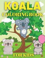 Koala Coloring Book: Koala Bear Coloring Book for Kids 1326441116 Book Cover