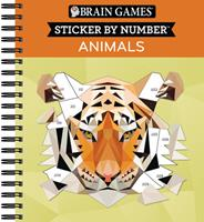 Brain Games - Sticker by Number: Animals (2 Books in 1 - Geometric Stickers) 1645580350 Book Cover