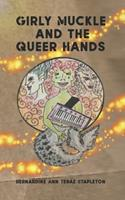 Girly Muckle and the Queer Hands 1927996090 Book Cover