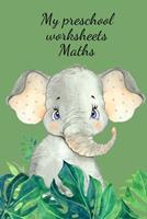 My preschool worksheets Maths 1034266225 Book Cover