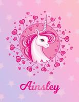 Ainsley: Ainsley Magical Unicorn Horse Large Blank Pre-K Primary Draw & Write Storybook Paper Personalized Letter A Initial Custom First Name Cover Story Book Drawing Writing Practice for Little Girl  170429584X Book Cover