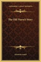 The Old Nurse's Story 0141397373 Book Cover