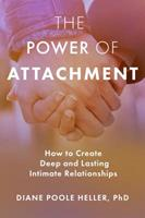 The Power of Attachment 1622038258 Book Cover