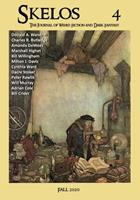 Skelos 4: The Journal of Weird Fiction and Dark Fantasy 0998701041 Book Cover