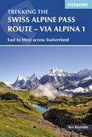 The Alpine Pass Route (Cicerone Mountain Walking) 1852844051 Book Cover