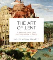 The Art of Lent: A Painting a Day from Ash Wednesday to Easter 0281078556 Book Cover