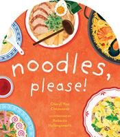 Noodles, Please! 1951412362 Book Cover