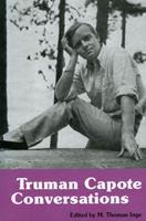 Truman Capote: Conversations (Literary Conversations (Paperback)) 0878052755 Book Cover