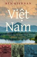 Viet Nam: A History from Earliest Times to the Present 0195160762 Book Cover