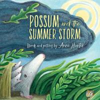 Possum and the Summer Storm 0544898915 Book Cover
