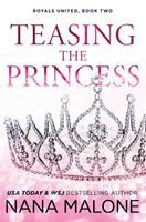 Teasing the Princess 1793136890 Book Cover