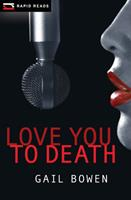 Love You to Death 1554692628 Book Cover