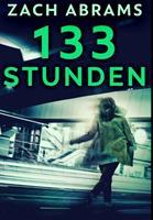 133 Stunden: Gebundene Premium-Ausgabe 1034605976 Book Cover