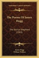 The Poetical Works of James Hogg 1165789469 Book Cover
