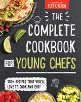 The Complete Cookbook for Young Chefs 1492670022 Book Cover