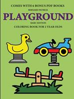 Coloring Book for 2 Year Olds (Playground 0244560943 Book Cover