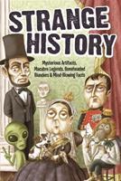 Uncle John's Strange History 1626865833 Book Cover