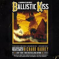Ballistic Kiss: A Sandman Slim Novel 1094169765 Book Cover