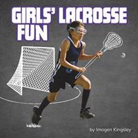 Girls' Lacrosse Fun 1977124771 Book Cover