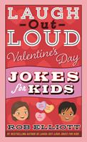 Laugh-Out-Loud Valentine's Day Jokes for Kids 0062991868 Book Cover
