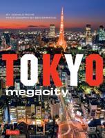 Tokyo Megacity 4805309792 Book Cover