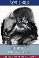Torchy, Private Sec. (Esprios Classics) 1034289594 Book Cover