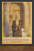 The Mysterious Stranger, or The Chronicle of Young Satan 0451520696 Book Cover