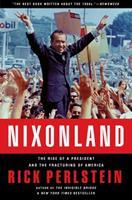 Nixonland: America's Second Civil War and the Divisive Legacy of Richard Nixon 1965-72 074324303X Book Cover