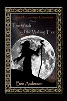 The Witch and the Waking Tree 149274011X Book Cover